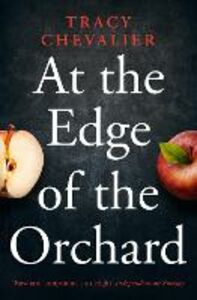 Ebook in inglese At the Edge of the Orchard Chevalier, Tracy