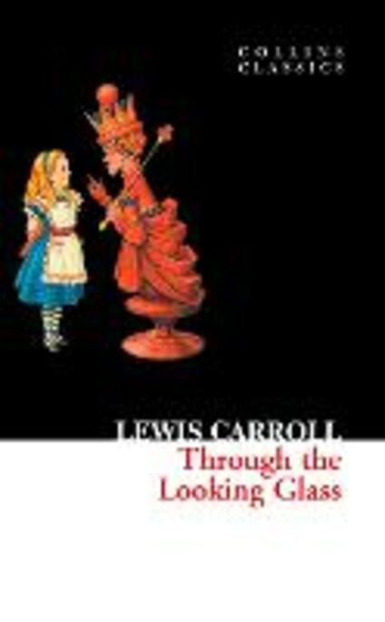 Through The Looking Glass - Lewis Carroll - cover