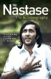 Mr Nastase: The Autobiography