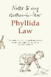 Foto Cover di Notes to my Mother-in-Law, Ebook inglese di Phyllida Law, edito da HarperCollins Publishers