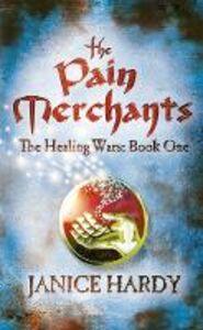 Foto Cover di The Pain Merchants, Ebook inglese di Janice Hardy, edito da HarperCollins Publishers