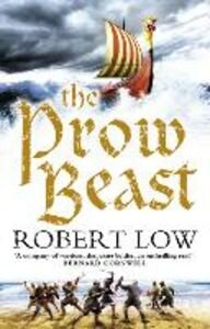 Ebook in inglese Prow Beast (The Oathsworn Series, Book 4) Low, Robert