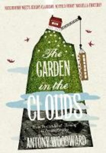 Ebook in inglese Garden in the Clouds: From Derelict Smallholding to Mountain Paradise Woodward, Antony