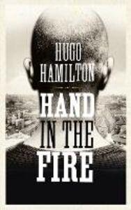 Ebook in inglese Hand in the Fire Hamilton, Hugo