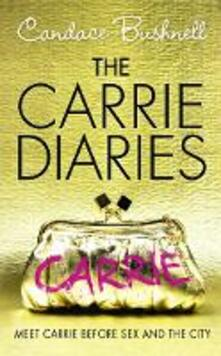 Carrie Diaries (The Carrie Diaries, Book 1)
