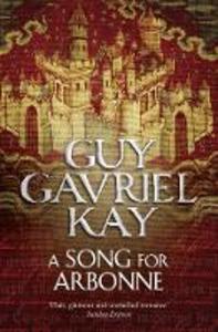Ebook in inglese Song for Arbonne Guy Gavriel Kay