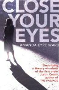 Ebook in inglese Close Your Eyes Eyre Ward, Amanda
