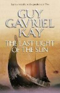 Ebook in inglese Last Light of the Sun Kay, Guy Gavriel