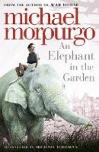 Ebook in inglese Elephant in the Garden Morpurgo, Michael