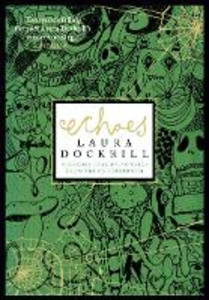 Ebook in inglese Echoes Dockrill, Laura