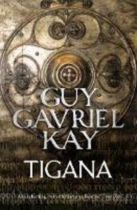 Foto Cover di Tigana, Ebook inglese di Guy Gavriel Kay, edito da HarperCollins Publishers