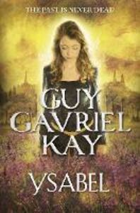 Ebook in inglese Ysabel Kay, Guy Gavriel
