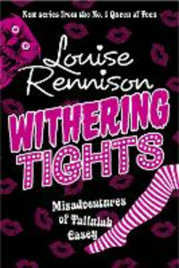 Ebook in inglese Withering Tights (The Misadventures of Tallulah Casey, Book 1) Rennison, Louise