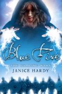 Ebook in inglese Blue Fire (The Healing Wars, Book 2) Hardy, Janice