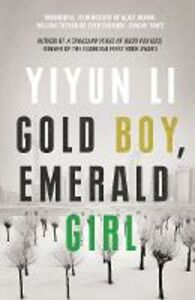 Foto Cover di Gold Boy, Emerald Girl, Ebook inglese di Yiyun Li, edito da HarperCollins Publishers