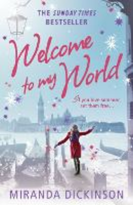 Ebook in inglese Welcome to My World Dickinson, Miranda