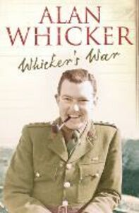 Ebook in inglese Whicker's War Whicker, Alan