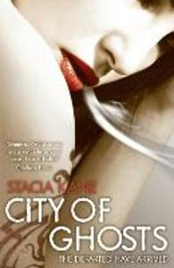 City of Ghosts - Stacia Kane - cover