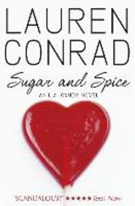 Sugar and Spice - Lauren Conrad - cover