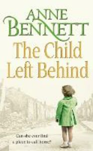 Ebook in inglese Child Left Behind Bennett, Anne