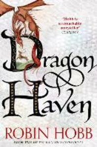 Ebook in inglese Dragon Haven (The Rain Wild Chronicles, Book 2) Hobb, Robin