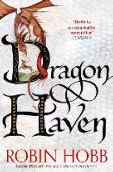 Dragon Haven (The Rain Wild Chronicles, Book 2)