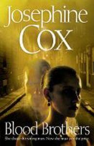 Foto Cover di Blood Brothers, Ebook inglese di Josephine Cox, edito da HarperCollins Publishers