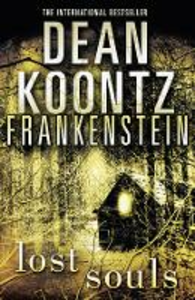 Ebook in inglese Lost Souls (Dean Koontz's Frankenstein, Book 4) Koontz, Dean