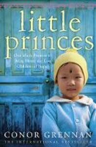 Little Princes: One Man's Promise to Bring Home the Lost Children of Nepal - Conor Grennan - cover