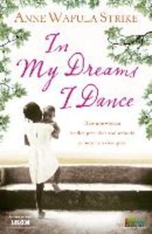In My Dreams I Dance - Anne Wafula-Strike - cover