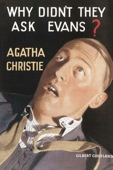 Why Didn't They Ask Evans? - Agatha Christie - cover