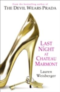 Last Night at Chateau Marmont - Lauren Weisberger - cover