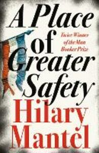 Ebook in inglese Place of Greater Safety Mantel, Hilary