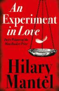 Ebook in inglese Experiment in Love Mantel, Hilary