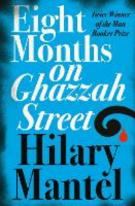 Ebook in inglese Eight Months on Ghazzah Street Mantel, Hilary