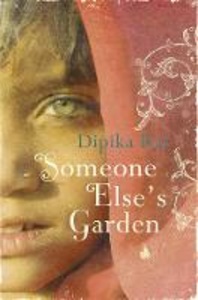 Ebook in inglese Someone Else's Garden Rai, Dipika