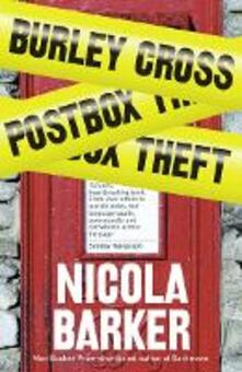 Burley Cross Postbox Theft - Nicola Barker - cover