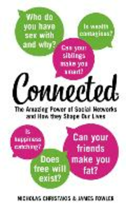 Ebook in inglese Connected: The Amazing Power of Social Networks and How They Shape Our Lives Christakis, Nicholas , Fowler, James