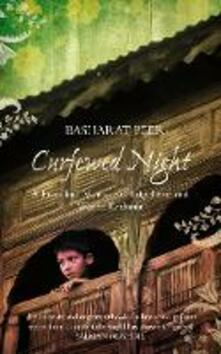 Curfewed Night: A Frontline Memoir of Life, Love and War in Kashmir
