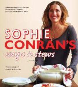 Foto Cover di Sophie Conran's Soups and Stews, Ebook inglese di Sophie Conran, edito da HarperCollins Publishers
