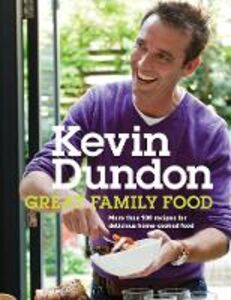 Ebook in inglese Great Family Food Dundon, Kevin