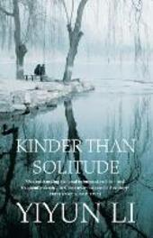 Kinder Than Solitude