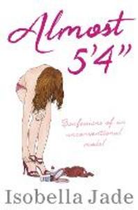 Ebook in inglese Almost 5'4&quote; Jade, Isobella