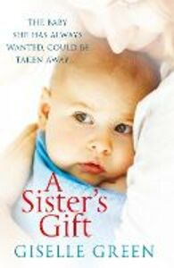 Ebook in inglese Sister's Gift Green, Giselle