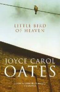 Ebook in inglese Little Bird of Heaven Oates, Joyce Carol