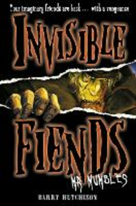 Ebook in inglese Mr Mumbles (Invisible Fiends, Book 1) Hutchison, Barry