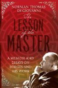 Foto Cover di The Lesson of the Master, Ebook inglese di Norman Thomas di Giovanni, edito da HarperCollins Publishers