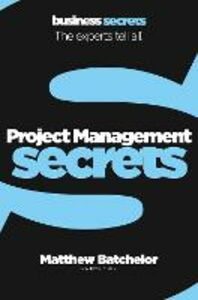 Ebook in inglese Project Management (Collins Business Secrets) Batchelor, Matthew