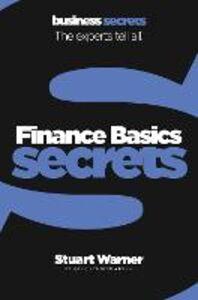 Foto Cover di Finance Basics (Collins Business Secrets), Ebook inglese di Stuart Warner, edito da HarperCollins Publishers