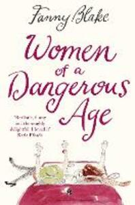 Women of a Dangerous Age - Fanny Blake - cover